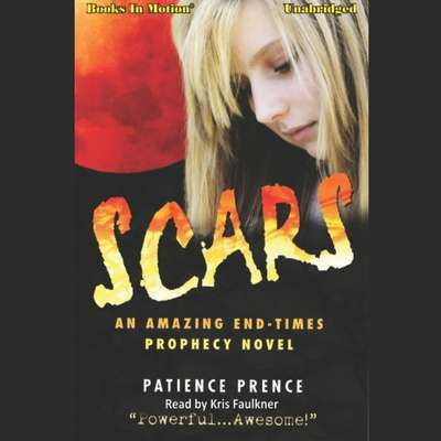 Scars Audiobook, by Patience Prence