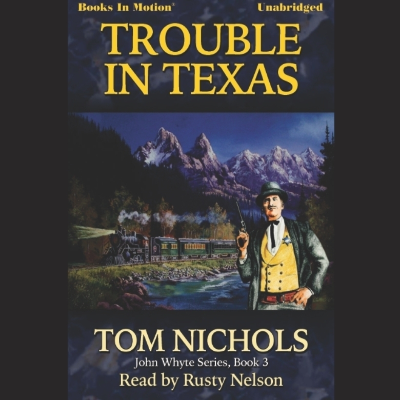 Printable Trouble in Texas Audiobook Cover Art
