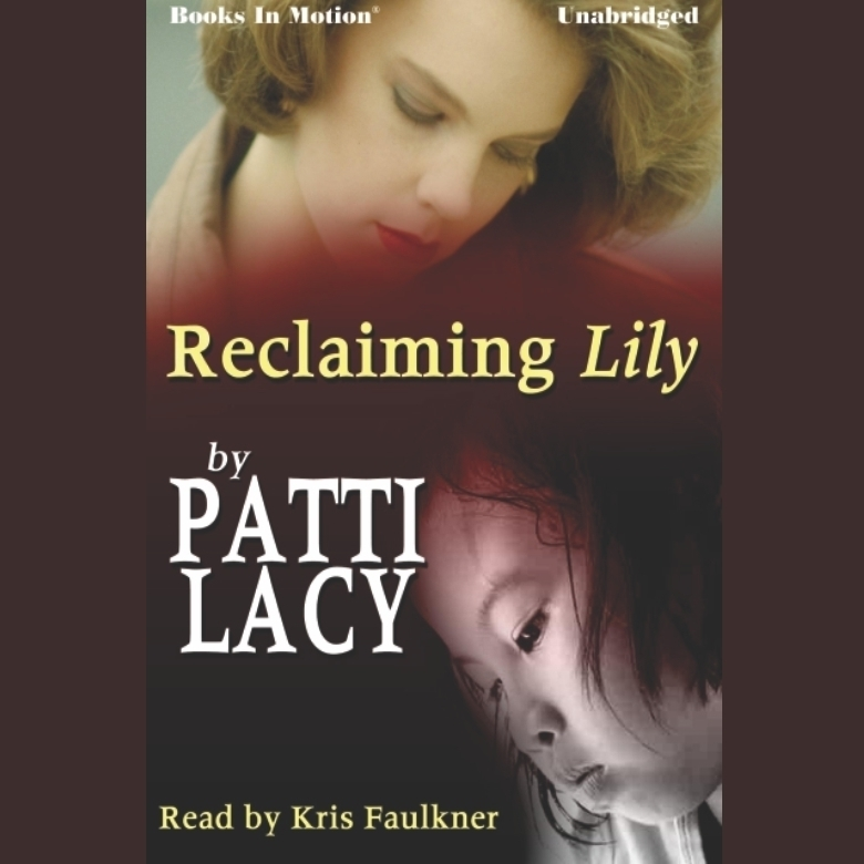 Printable Reclaiming Lily Audiobook Cover Art