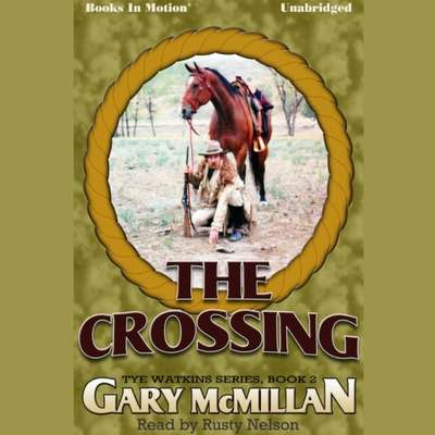 The Crossing Audiobook, by Gary McMillan