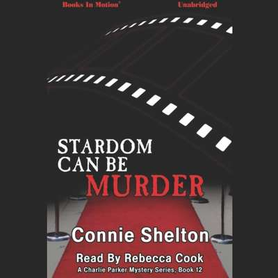 Stardom Can Be Murder Audiobook, by Connie Shelton
