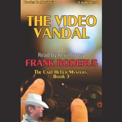 The Video Vandal Audiobook, by Frank Roderus