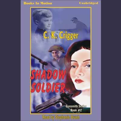 Shadow Soldier Audiobook, by C. K. Crigger