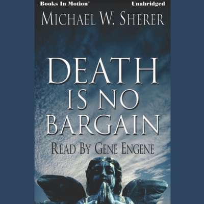 Death Is No Bargain Audiobook, by Michael W. Sherer