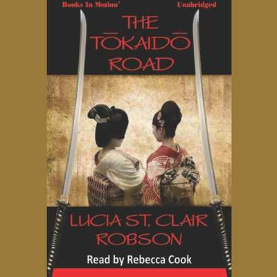The Tokaido Road Audiobook, by Lucia St. Clair Robson