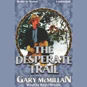 The Desperate Trail Audiobook, by Gary McMillan