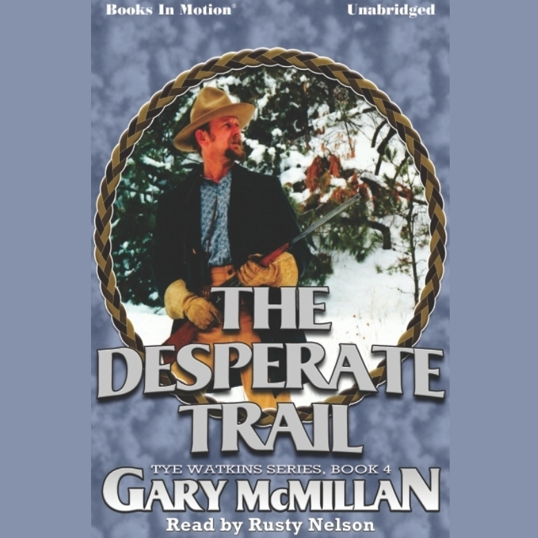 Printable The Desperate Trail Audiobook Cover Art
