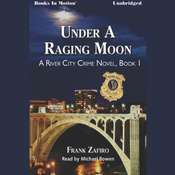 Under A Raging Moon Audiobook, by Frank Zafiro