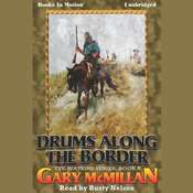 Drums Along The Border Audiobook, by Gary McMillan