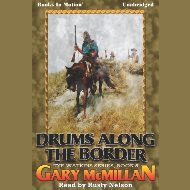 Printable Drums Along The Border Audiobook Cover Art