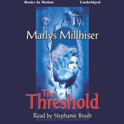 The Threshold Audiobook, by Marlys Millhiser