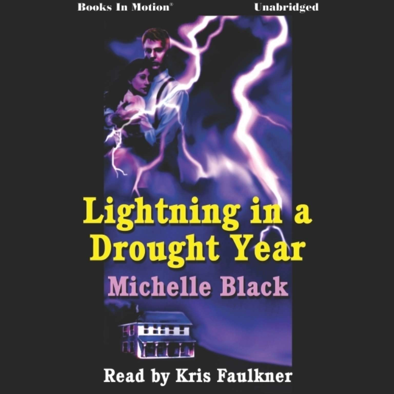Lightning In A Drought Year Audiobook, by Michelle Black