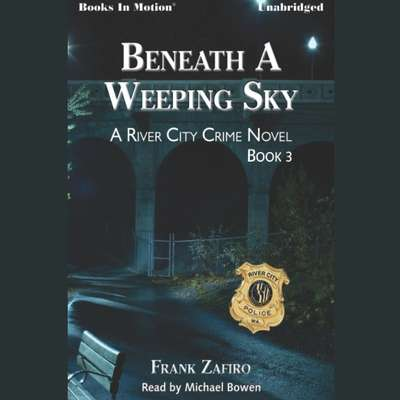 Beneath a Weeping Sky Audiobook, by Frank Zafiro