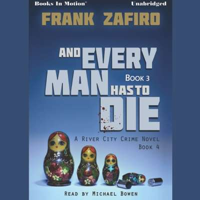 And Every Man Has To Die Audiobook, by Frank Zafiro