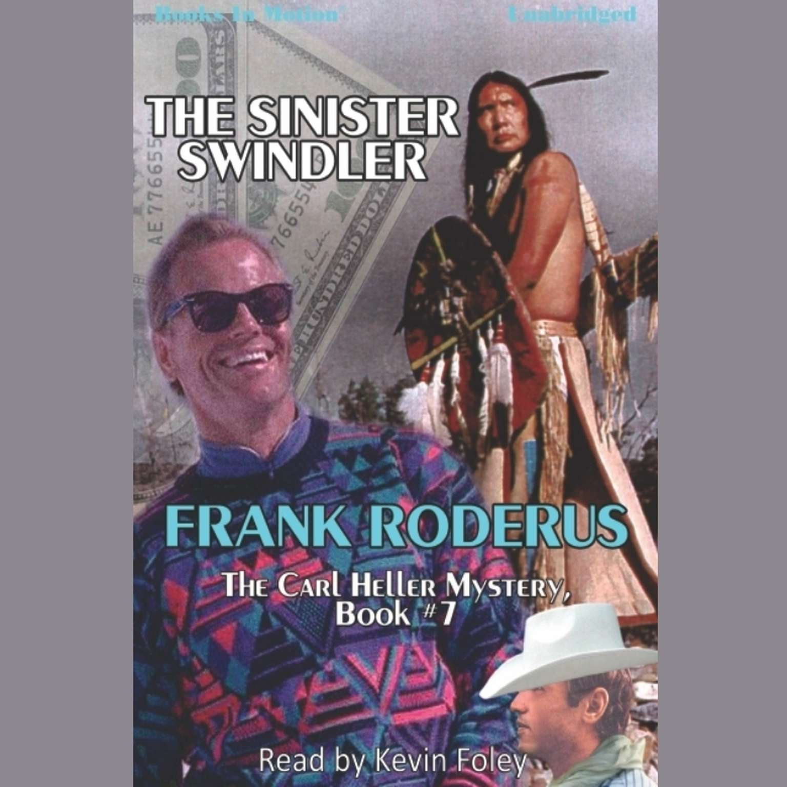 The Sinister Swindler Audiobook, by Frank Roderus