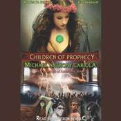 Children of Prophecy Audiobook, by Michael Anthony Cariola