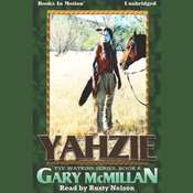 Yahzie Audiobook, by Gary McMillan