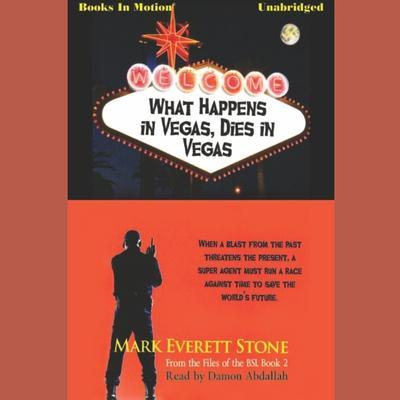 What Happens in Vegas Dies in Vegas Audiobook, by Mark Everett Stone