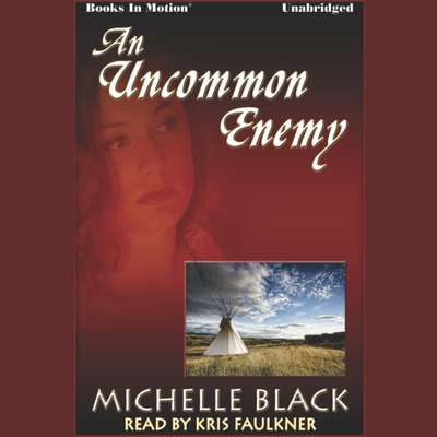An Uncommon Enemy Audiobook, by Michelle Black