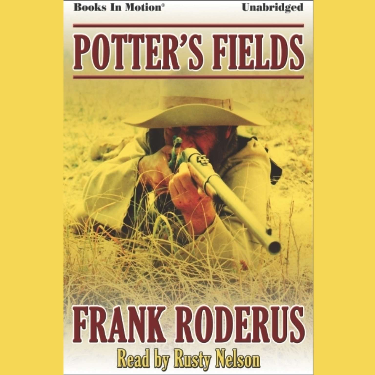 Potters Fields Audiobook, by Frank Roderus