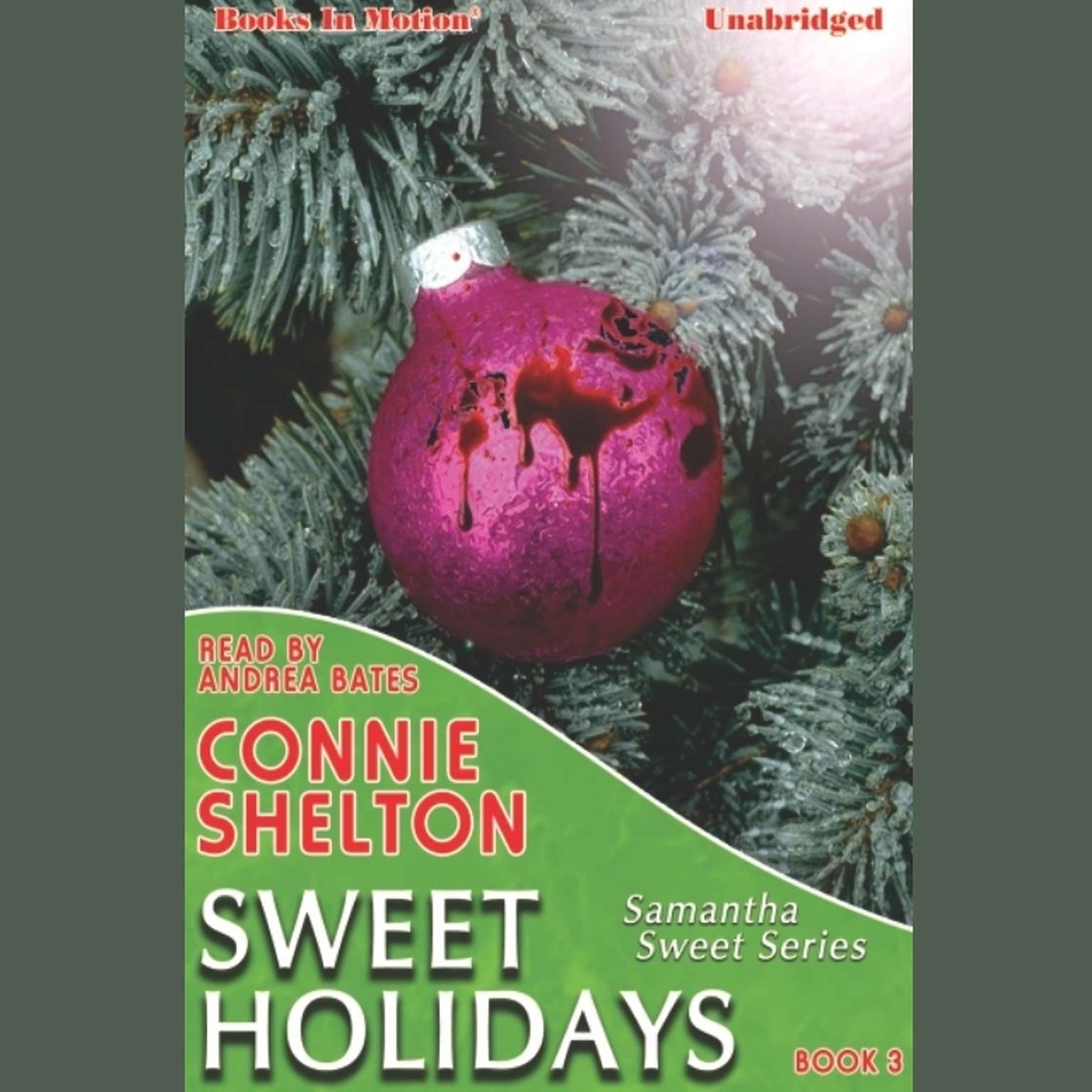Sweet Holidays Audiobook, by Connie Shelton