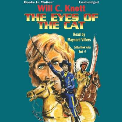 The Eyes of the Cat Audiobook, by Will C Knott