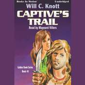 Captives Trail Audiobook, by Will C. Knott