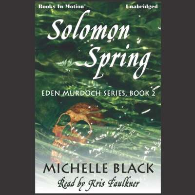 Solomon Spring Audiobook, by Michelle Balck