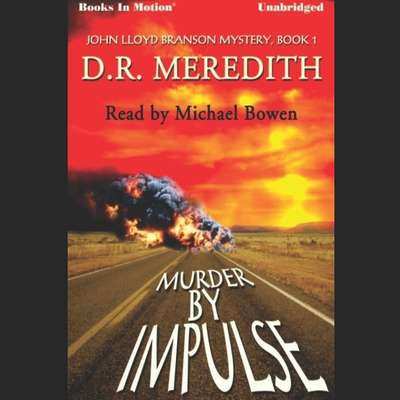 Murder By Impulse Audiobook, by D.R. Meredith