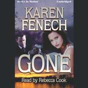 Gone Audiobook, by Karen Fenech