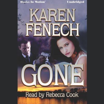 Gone Audiobook, by Karen Fenech
