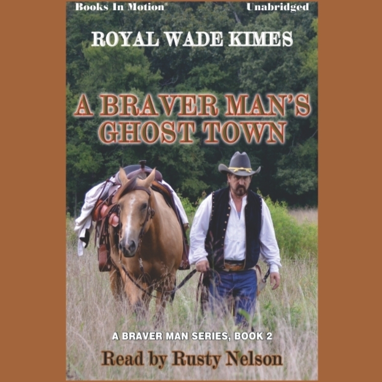 Printable A Braver Man's Ghost Town Audiobook Cover Art