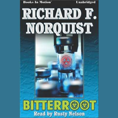 Bitterroot Audiobook, by Richard F. Norquist