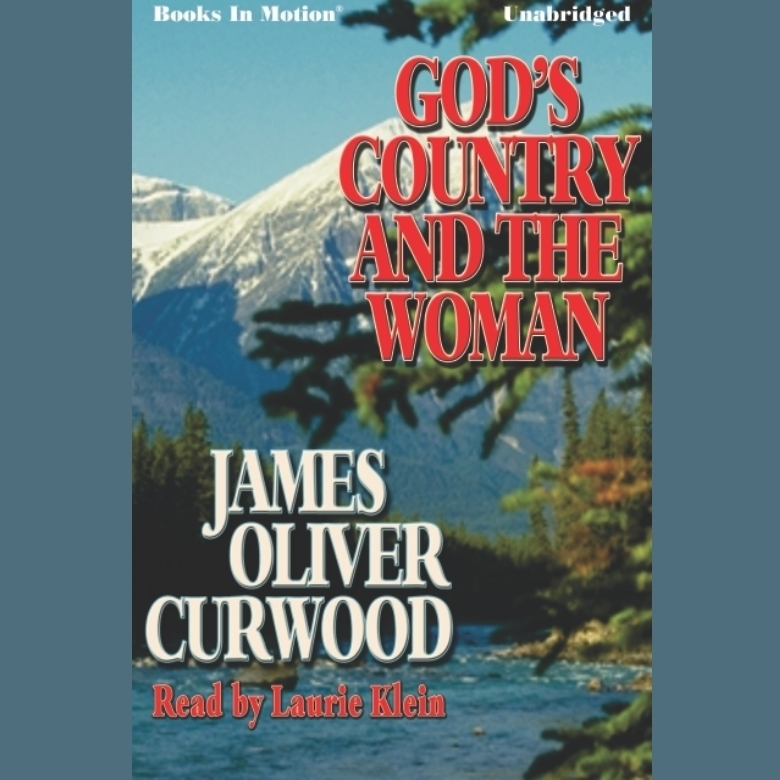 Printable God's Country and the Woman Audiobook Cover Art