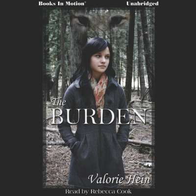 The Burden Audiobook, by Valorie Hein