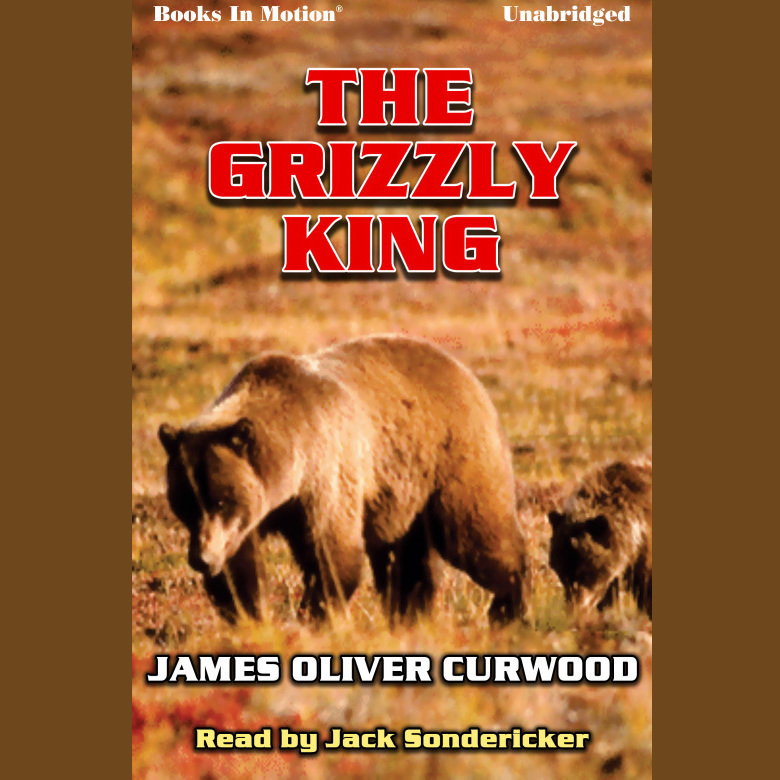 Printable The Grizzly King Audiobook Cover Art