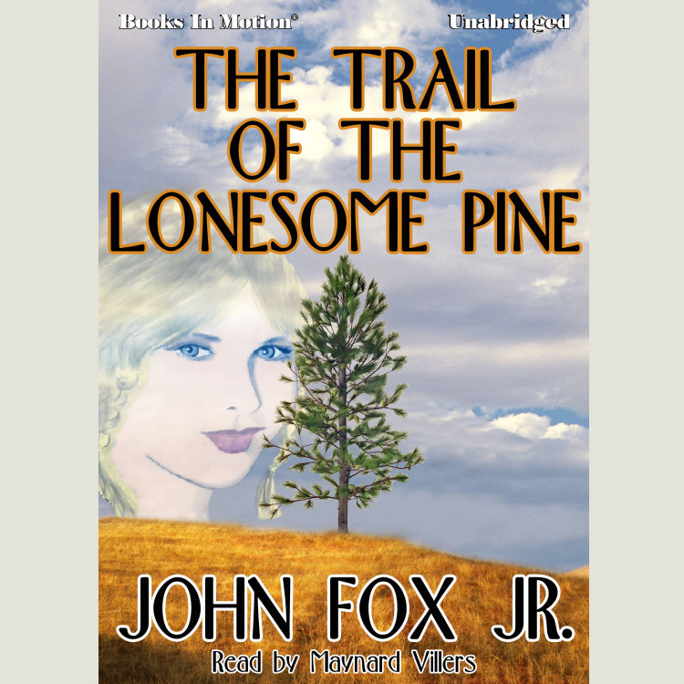 Printable The Trail of the Lonesome Pine Audiobook Cover Art