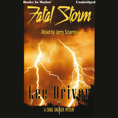 Fatal Storm Audiobook, by Lee Driver