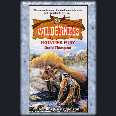 Frontier Fury Audiobook, by David Thompson