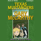 Texas Mustangers Audiobook, by Gary McCarthy