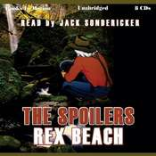 The Spoilers Audiobook, by Rex Beach