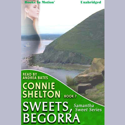 Sweets Begorra Audiobook, by Connie Shelton