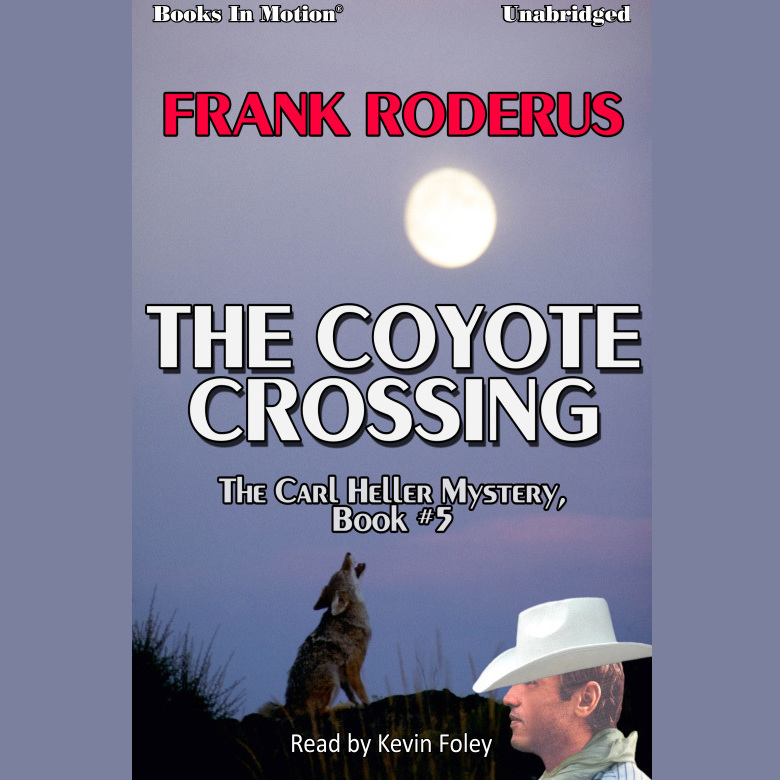 Printable The Coyote Crossing Audiobook Cover Art