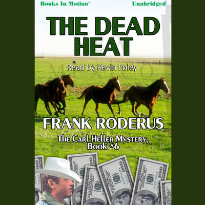 The Dead Heat Audiobook, by Frank Roderus