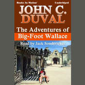 The Adventures of Big-Foot Wallace Audiobook, by John C. Duval
