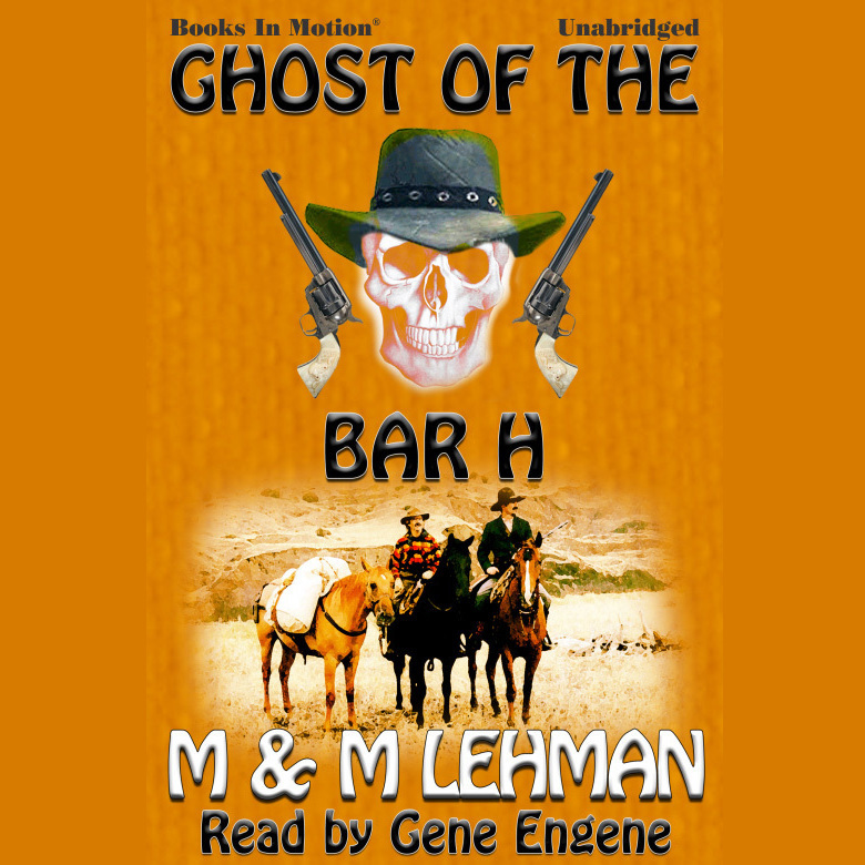 Printable Ghost of the Bar H Audiobook Cover Art