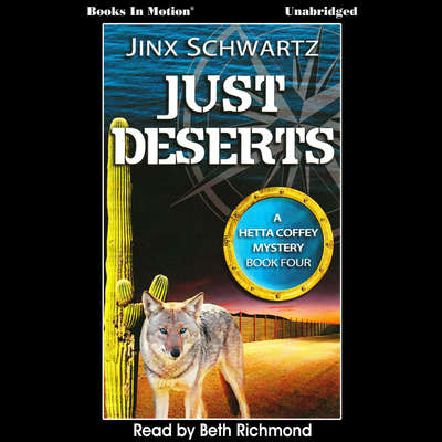 Just Deserts Audiobook, by Jinx Schwartz