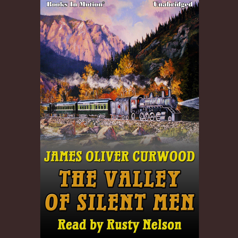 Printable The Valley of Silent Men Audiobook Cover Art