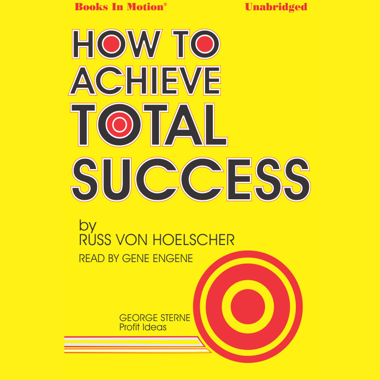 Printable How To Achieve Total Success Audiobook Cover Art