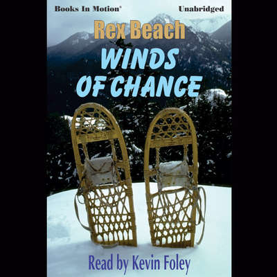 The Winds of Chance Audiobook, by Rex Beach